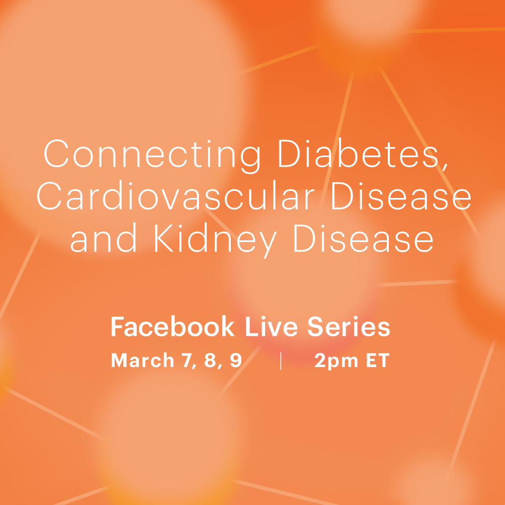 Connecting Diabetes, CVD and CKD: A Facebook Live Series